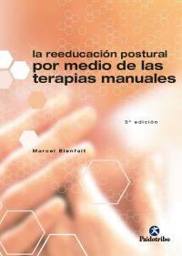REEDUCACIÓN POSTURAL POR MEDIO DE LAS TERAPIAS MANUALES, LA