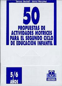 CINCUENTA PROPUESTAS -5/6 años- DE ACTIVIDADES MOTRICES - FICHERO