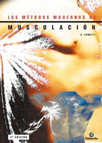 MÉTODOS MODERNOS DE MUSCULACIÓN, LOS