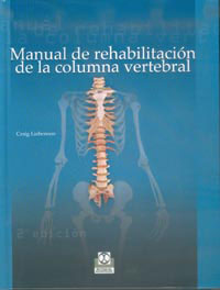 MANUAL DE REHABILITACIÓN DE LA COLUMNA VERTEBRAL (Cartoné)