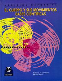 CUERPO Y SUS MOVIMIENTOS. BASES CIENTÍFICAS, EL (Cartoné)