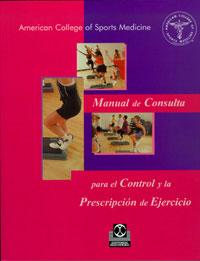 MANUAL DE CONSULTA PARA EL CONTROL Y LA PRESCRIPCIÓN DEL EJERCICIO