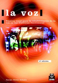 LA VOZ. Técnica vocal para la rehabilitación