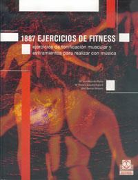 MIL 887 EJERCICOS DE FITNESS. Ejercicios de tonificación muscular y estiramiento