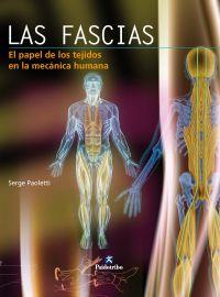 FASCIAS. El papel de los tejidos en la mecánica humana, LAS (Color)
