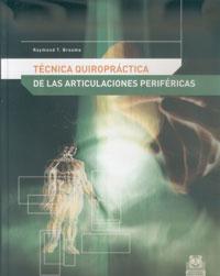 TÉCNICA QUIROPRÁCTICA DE LAS ARTICULACIONES PERIFÉRICAS (Cartoné)