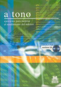 A TONO. Ejercicios para mejorar el rendimiento del músico (Libro+CD) -Bicolor-