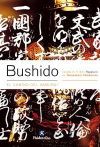 BUSHIDO. El camino del samurái (Bicolor)