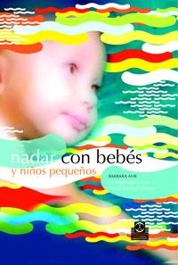 NADAR CON BEBÉS Y NIÑOS PEQUEÑOS (Cartoné y color)