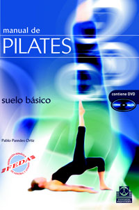 MANUAL DE PILATES. Suelo básico (Color) -Libro+DVD-