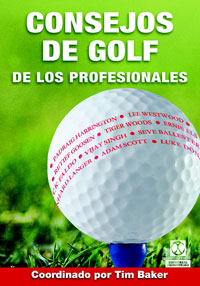 CONSEJOS DE GOLF DE LOS PROFESIONALES (Cartoné y color)