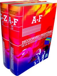 DICCIONARIO PAIDOTRIBO DE LA ACTIVIDAD FÍSICA Y EL DEPORTE (2 Vol. Cartoné flexible)