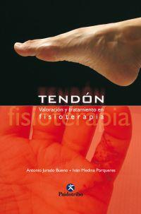 TENDÓN. Valoración y tratamiento en fisioterapia