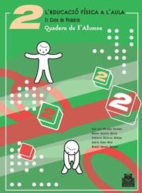 L'EDUCACIÓ FÍSICA A L'AULA 2. Quadern de l'Alumne