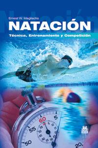 NATACIÓN. Técnica, Entrenamiento y Competición (Cartoné)