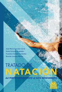 TRATADO DE NATACIÓN. Del perfeccionamiento al alto rendimiento