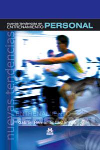NUEVAS TENDENCIAS EN EL ENTRENAMIENTO PERSONAL (Cartoné y color)
