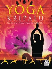 YOGA KRIPALU. Guía de práctica integral (Bicolor)