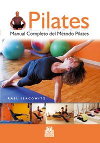 PILATES. Manual completo del método Pilates