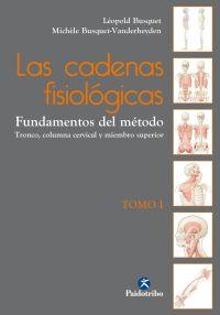 CADENAS FISIOLOGICAS, LAS - TOMO I - FUNDAMENTOS DEL METODO (COLOR)