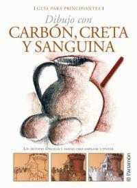 GUIA PARA PRINCIPIANTES  CARBON, CRETA Y SANGUINA