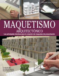 MAQUETISMO ARQUITECTONICO (RUSTICA CON SOLAPA)