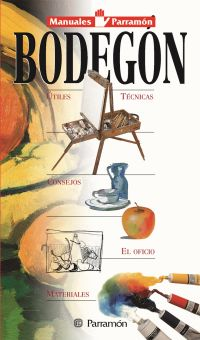 BODEGON, MANUALES PARRAMON TEMAS PICTORICOS