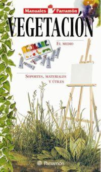 VEGETACION, MANUALES PARRAMON TEMAS PICTORICOS