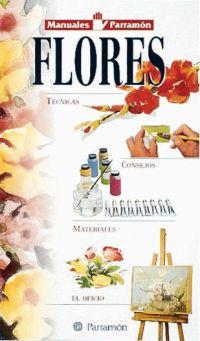 FLORES, MANUALES PARRAMON TEMAS PICTORICOS