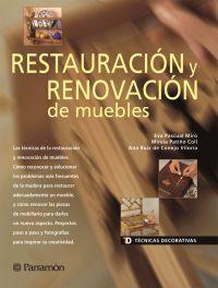 TECNICAS DECORATIVAS RESTAURACION Y RENOVACION DE MUEBLES