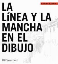 LA LINEA Y LA MANCHA EN EL DIBUJO