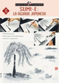 EJERCICIOS PARRAMON SUMI-E: LA AGUADA JAPONESA