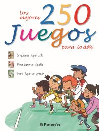 DOSCIENTOS 50 JUEGOS PARA TODOS