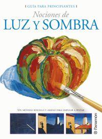 GUIA PARA PRINCIPIANTES NOCIONES DE LUZ Y SOMBRA