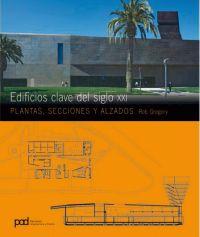 EDIFICIOS CLAVE DEL SIGLO XXI