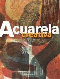 ACUARELA CREATIVA - TECNICAS CREATIVAS