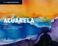ACUARELA GUIA VISUAL PARA APRENDER A PINTAR DE FORMA CREATIVA
