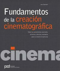 FUNDAMENTOS DE CREACION CINEMATOGRAFICA