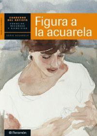 CUADERNO DEL ARTISTA, FIGURA A LA ACUARELA