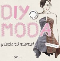 DIY MODA - ¡Hazlo tú misma!