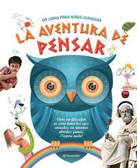 LA AVENTURA DE PENSAR. Un libro para niños curiosos