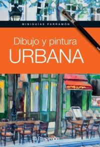 DIBUJO Y PINTURA URBANA, MINIGUIAS